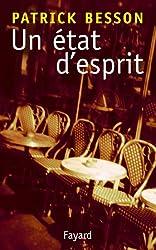 Un état d'esprit (Littérature Française)