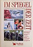 Im Spiegel der Zeit: Flug ins Morgenrot / Husky-Trail / Eine Frau für tausend Kinder / Das vergessene Volk bei Amazon kaufen