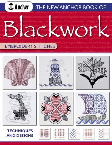The New Anchor Book of Blackwork Embroidery Stitches: Techniques and Designs (Anchor Embroidery Stitches) Blackwork-design