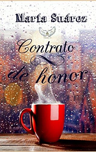 Contrato de Honor por María Suárez