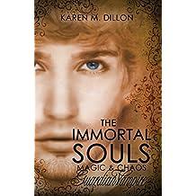 Guardian Vampire: The Immortal Souls (The Immortal Souls: Magic & Chaos Book 2)