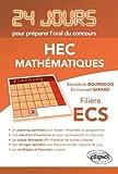 Mathématiques 24 Jours pour Préparer l'Oral du Concours HEC Filière ...