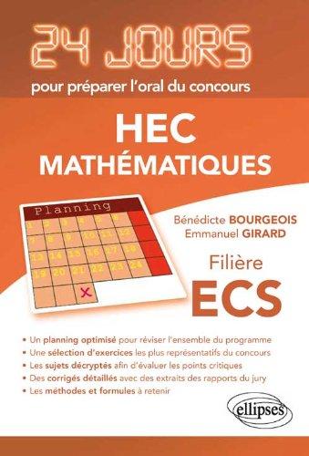 Mathématiques 24 Jours pour Préparer l'Oral du Concours HEC Filière ECS
