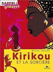 Saperlipopette :  Kirikou et la sorcière, CP
