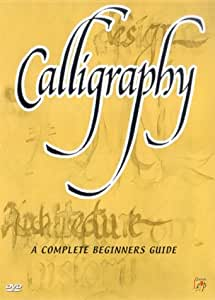 Calligraphy A Complete Beginner 39 S Guide Dvd