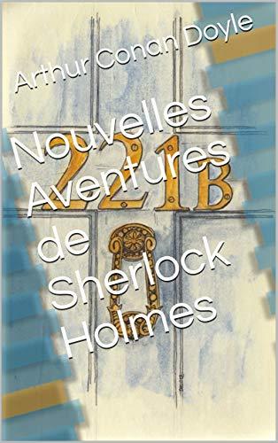 Nouvelles Aventures Sherlock