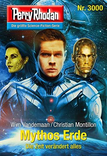Perry Rhodan 3000: Mythos Erde: Perry Rhodan-Zyklus