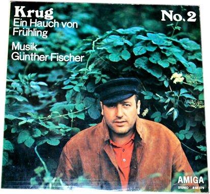 Manfred Krug: Krug No. 2. Ein Hauch von Frühling. Musik Günther Fischer.(LP/ LANGSPIELPLATTE/ ALBUM/ VINYL) (Krug-album)
