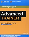 Advanced Trainer Six Practice Tests without Answers (Authored Practice Tests)