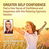 Greater Self Confidence: Achieve a New Level of Confidence and Happiness With This Relaxing Hypnosis Session
