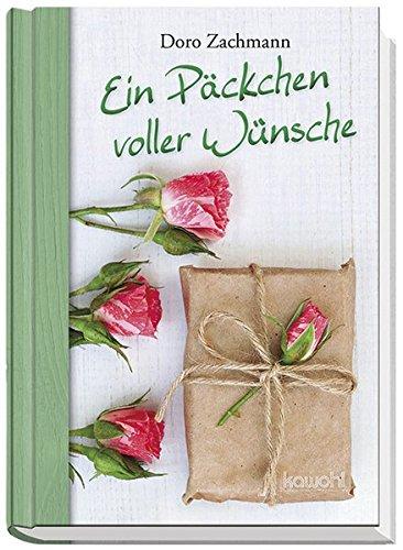 Ein Päckchen voller Wünsche: Gute Wünsche für dich
