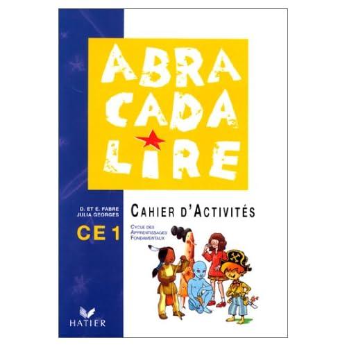 ABRACADALIRE CE1. Cahier d'activités