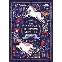 The Magical Unicorn Society: Official Handbook