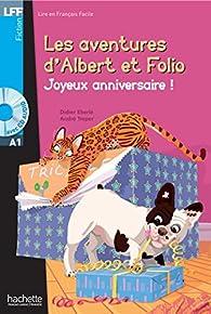 LFF Albert et Folio : Joyeux anniversaire ! par Didier Eberlé