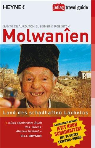 Molwanien: Land des schadhaften Lächelns - Aktualisierte Ausgabe