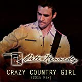 Crazy Country Girl (2015 Mix)