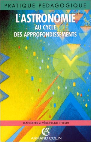 ASTRONOMIE CYCLE APPROFONDISS. (Ancienne Edition)