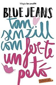 Tan senzill com fer-te un petó: Sèrie Tan senzill 2 par Blue Jeans