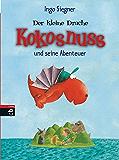 Der kleine Drache Kokosnuss und seine Abenteuer (Die Abenteuer des kleinen Drachen Kokosnuss 6)