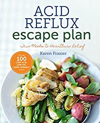 The Acid Reflux Escape Plan: Two Weeks to Heartburn Relief (Special Diets)