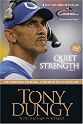 (QUIET STRENGTH: MEN'S BIBLE STUDY: DISCOVERING GOD'S GAME PLAN FOR A WINNING LIFE) BY DUNGY, TONY(AUTHOR)Paperback Jul-2007