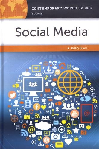 Social Media: A Reference Handbook (Contemporary World Issues)