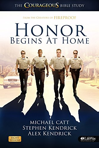 Honor Begins at Home - Member Book: The Courageous Bible Study