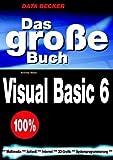 Das große Buch. Visual Basic 6. Mit CD-Rom