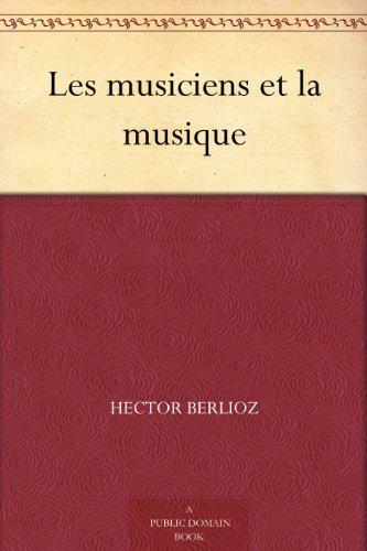 Couverture du livre Les musiciens et la musique