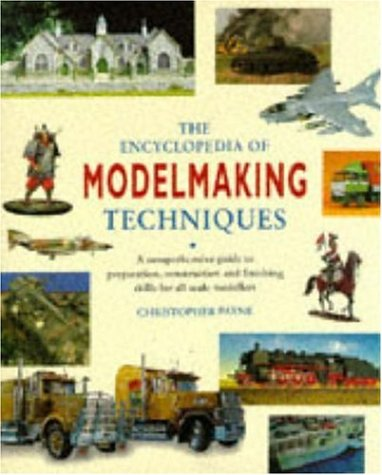 The Encyclopedia of Model-making Techniques