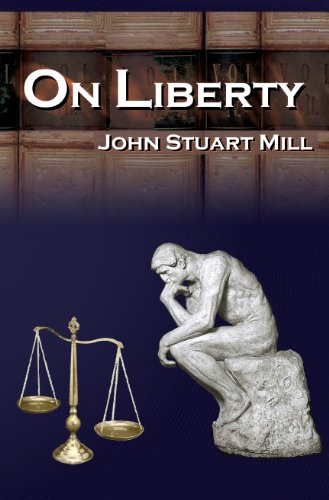 On Liberty: John Stuart Mill's 5 Legendary Lectures on Personal Liberty