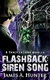 Flashback: Siren Song (Yancy Lazarus Book 1) (English Edition)