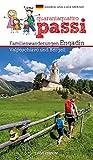 44 passi. Itinerari per famiglie in Engadina, val Bregaglia, Valposchiavo. Ediz. tedesca