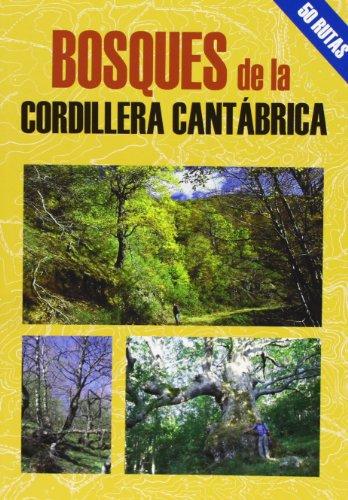 Bosques de la cordillera Cantábrica (Las Mejores Excursiones Por...) por Mario Gutiérrez Rubio