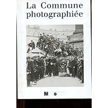La Commune photographiée