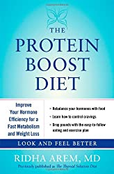 The Protein Boost Diet: Improve Your Hormone Efficiency for a Fast Metabolism and Weight Loss