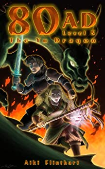 80AD - The Yu Dragon (Book 5) by [Flinthart, Aiki]