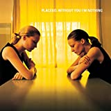 Without You I'm Nothing (Black Lp) [Vinyl LP] -