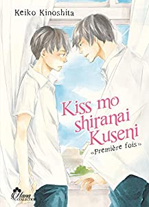 Kiss Mo Shiranai Kuseni Edition simple Tome 1