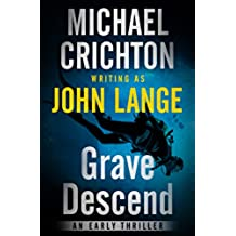 Grave Descend: An Early Thriller (English Edition)