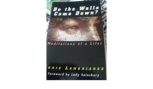 Image result for Do the Walls Come Down?: Reflections of a Lifer by Lady Sainsbury (Foreword),