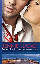 Nine Months to Redeem Him (Mills & Boon Modern)