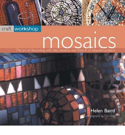 [(Mosaics)] [ By (author) Helen Baird ] [April, 2003]