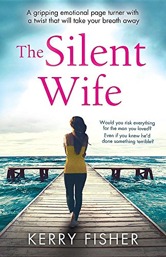 the-silent-wife-a-gripping-emotional-page-turner-with-a-twist-that-will-take-your-breath-away