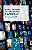 Psychologie des écrans