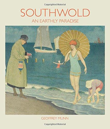 Southwold: An Earthly Paradise par Geoffrey Munn