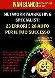 NETWORK MARKETING SPECIALIST:  23 ERRORI E 26 AUTO  PER IL...