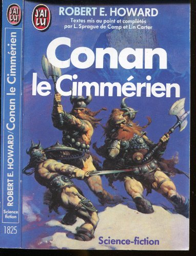 Conan, Tome 2 : Conan le Cimmérien par Robert Ervin Howard