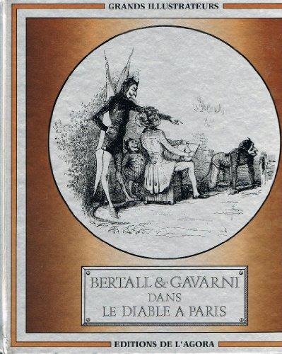 Bertall et Gavarni dans le Diable à Paris (Grands illustrateurs)