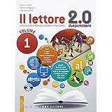 Il lettore 2.0. Con e-book. Con espansione online. Per la Scuola media: 1